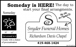 Someday is here! The day to start your final arrangments