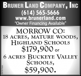 Morrow CO: 18 acres, mature woods, Highland Schools $179,900 or 6 acres Buckeye Valley Schools, $59,900