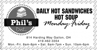 Daily Hot Sandwiches, Hot Soup Monday - Friday